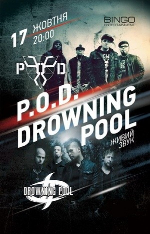 P.O.D. & Drowning Pool