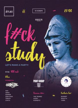F#uck study (Let's make a party)