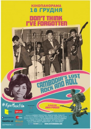 Don't Think I've Forgotten: Cambodian Lost Rock & Roll