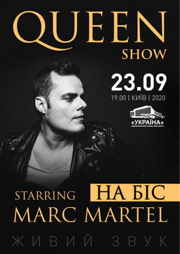 """QUEEN SHOW"" Marc Martel"
