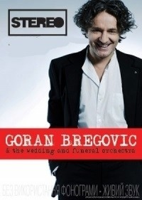 Goran Bregovic & the wedding and funeral orchestra