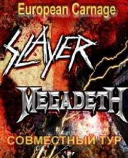 MEGADETH & SLAYER