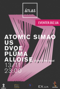 Alloise (Dj Set & Live Vocal), Dvoe, Plu-ma, Us, Atomic Simao