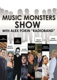 "Music Monsters SHOW with ALEX FOKIN ""RADIOBAND"""